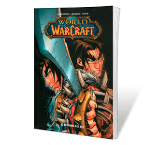 Comic World of Warcraft 2: El Retorno del Rey