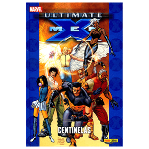 Ultimate nº 72. X-Men: Centinelas